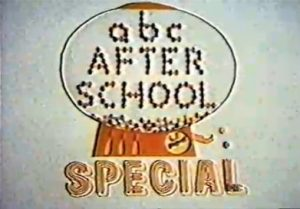 abc After School Special